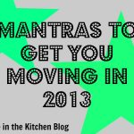 Mantras to get you moving