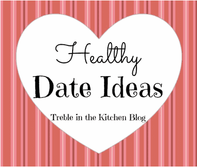 Healthy Date Ideas via Treble in the Kitchen